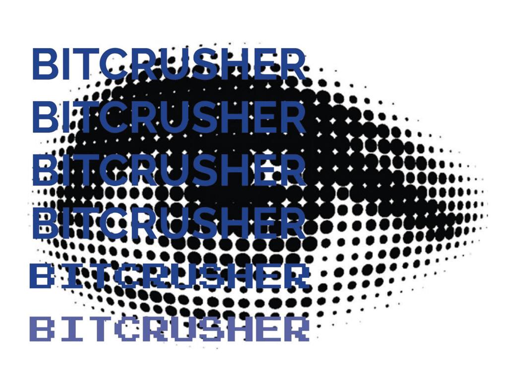 Kuindersma & Fiumara: Bitcrusher